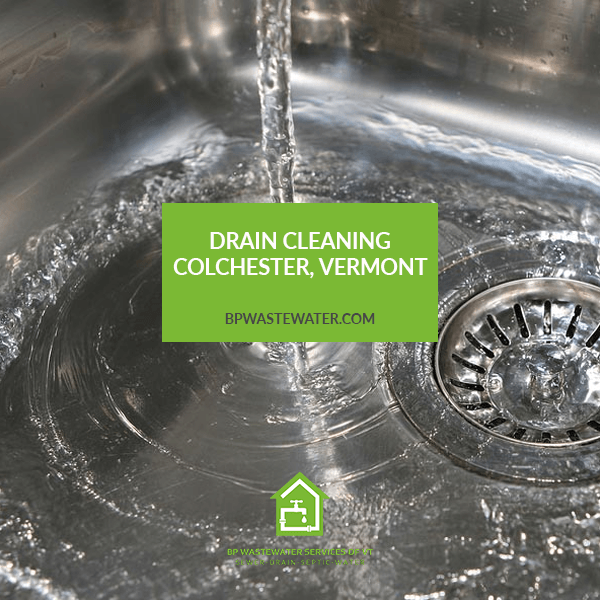 Drain Cleaning Colchester, Vermont